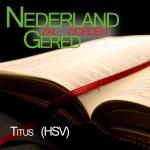 Bijbel-HSV-Titus-voorgelezen-door-Matthias-Joosse---Stichting-Nederland-Gered