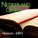 Bijbel-HSV-Hebreeen-voorgelezen-door-Matthias-Joosse---Stichting-Nederland-Gered