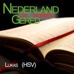 Bijbel HSV Lukas - voorgelezen door Matthias Joosse - Stichting Nederland Gered