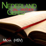 Bijbel-HSV-Micha-voorgelezen-door-Matthias-Joosse---Stichting-Nederland-Gered